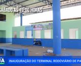 Inauguração do Terminal Rodoviário de Pacajá Dia 08-08-2020
